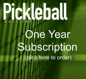 The Pickleball Magazine - Subscribe Today