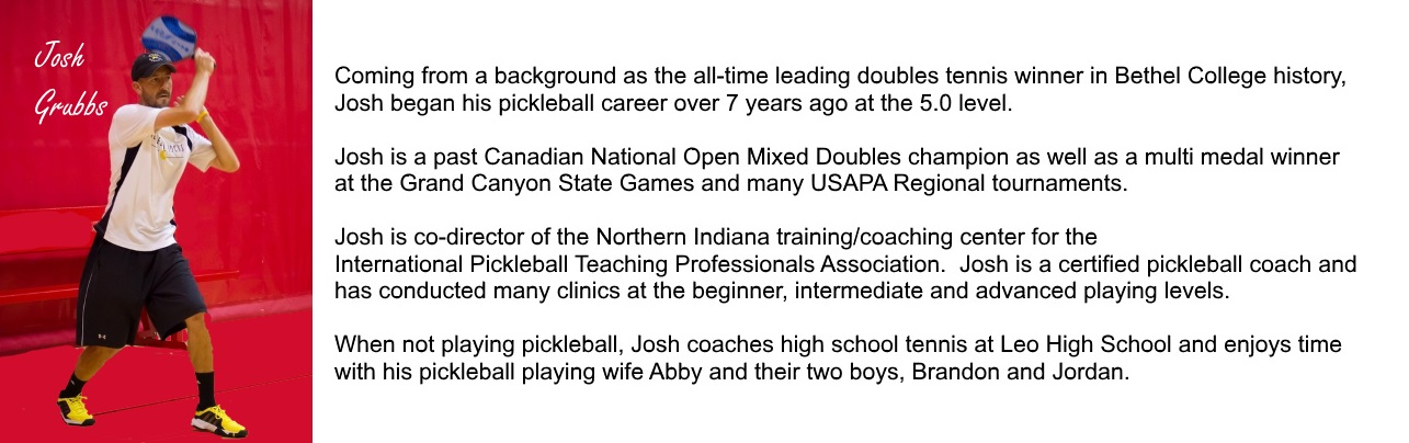 Josh Grubbs Pickleball Bio