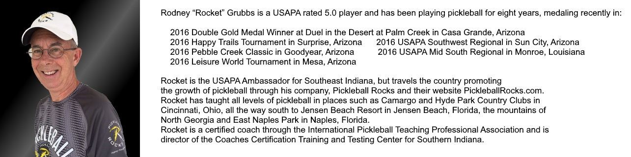 "Rodney ""Rocket"" Grubbs Pickleball Bio"