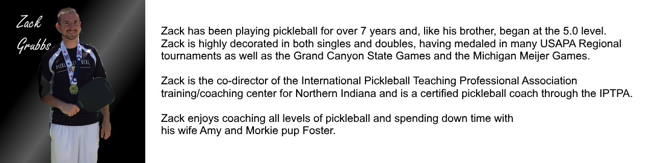 Zack Grubbs Pickleball Bio