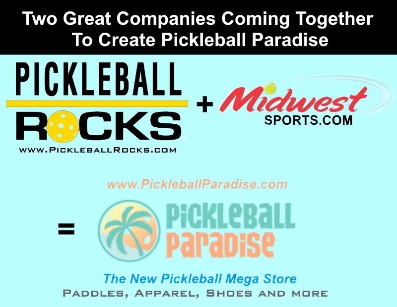 Pickleball Rocks and Midwest Sports.com Join To Launch Mega Store Pickleball Paradise